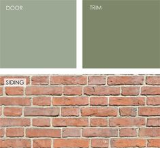 Green can make the door really stand out against the brick siding. Green and red…