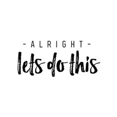 Lets Do This -From@whitefoxstudiosmtl . . #Pixelsurplus #Typography #Typelove #Thedailytype #Dailytype #Typeeverything #Typedesign #Artoftype #Typedaily #Typos #Todaystype #Actypist #Typographie #Graphicdesigns #Designspiration #Fonts #Designinspiration #Designerlife #Typism #Designlovers #Designletters #Handdrawntype #Typeface #Typetopia #Typematters #Customlettering #Graphicartist #Graphicdesigners