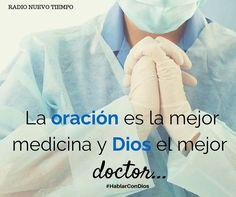 El mejor doctor es Dios
