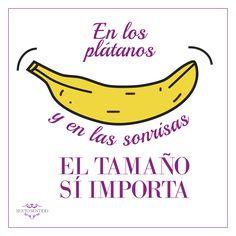 En los plátanos y en las sonrisas ... El tamaño sí importa.  #SextoSentido #Humor