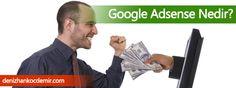 Google Adsense Nedir? Nasıl Kazandırır?  http://www.denizhankocdemir.com/google-adsense-nedir-nasil-kazandirir/