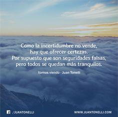 """Te invito a reflexionar leyendo """"vamos viendo"""" → http://www.juantonelli.com/vamos-viendo/"""