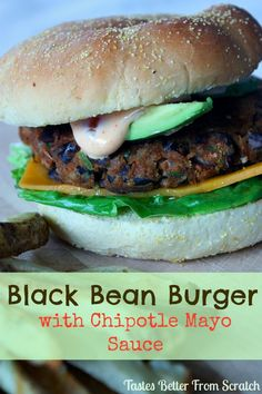 The BEST Black Bean Burger ever!!! My family loves these and they're so easy and healthy. Served with Chipotle Mayo Sauce. Recipe on MyRecipeMagic.com