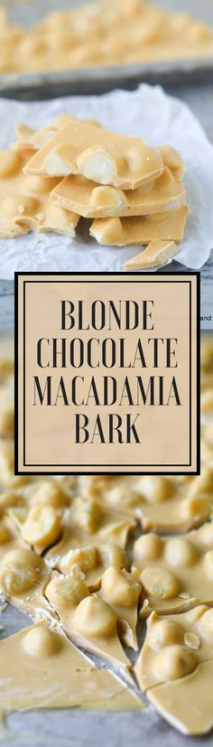 This unique Blonde Chocolate Macadamia Bark is a completely new concept in chocolate! White chocolate is slowly 'toasted' in the oven to a rich caramel, and the flavor is amazing. Add macadamia nuts and you've got a spectacular and unique confection. #DESSERT #CANDY #FOODGIFT #HOLIDAYS #HOLIDAYDESSERT #HOMEMADECANDY #CHOCOLATE #CARAMEL #BUTTERSCOTCH #EASYCHOCOLATEBARK #WHITECHOCOLATE #WHITECHOCOLATEBARK #MACADAMIANUTBARK