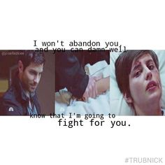 """""""I won't abandon you, and you can damn well know that I'm going to fight for you."""""""