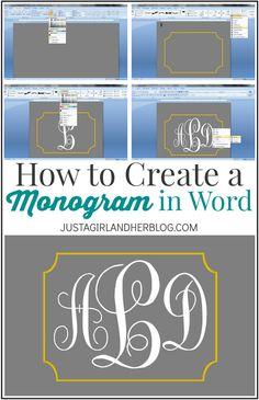 How to Create a Monogram in Word   JustAGirlAndHerBlog.com