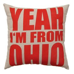 Red on Raw Linen 'Yeah I'm From Ohio' Throw Pillow  by APEMADE, $28.50