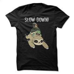 Funny Sloth - Slow Down T Shirt - #vintage tee shirts #white hoodies. MORE INFO => https://www.sunfrog.com/Funny/Funny-Sloth--Slow-Down-T-Shirt.html?id=60505