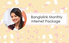Banglalink Monthly Internet Package Prices & Activation Codes Internet Packages, Mobile Offers, Latest Mobile, Packaging, Coding, Activities, Wrapping, Programming
