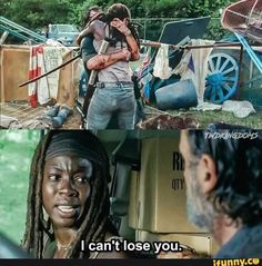 I got a little pissed at Michonne, when she thought Rick was dead and was contemplating giving up.... Like, he just gave his life for you and this is what you do... and how about you get back to his kids and protect them. You owe him that much!