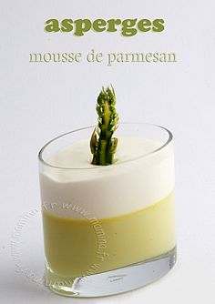 Parmesan mousse to garnish soups. A-mazing! Meat Appetizers, Appetizer Recipes, Recipe Using Asparagus, Parmesan, Tapas, Fingers Food, Cooking Recipes, Healthy Recipes, Veggies