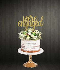 We're Engaged Cake Topper Engaged Cake Topper