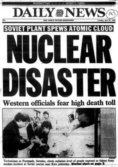 New York Daily News covers the Chernobyl disaster on April Chernobyl Disaster, Nuclear Disasters, New York Pictures, Nostalgia, New York Daily News, Historical Pictures, Bad Timing, Ghost Towns, Abandoned Places