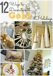 12 Ways to Decorate with Gold for the Holidays on eBay.