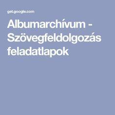 Albumarchívum - Szövegfeldolgozás feladatlapok