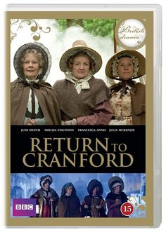 Return to Cranford  (2010) directed by Simon Curtis and Steve Hudson :)