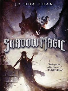 Really good fantasy book comes out today: Shadow Magic by Joshua Khan. Y'all should check it out. Magic, zombies, giant bats – 'nuff said. Rick Riordan, New Children's Books, Great Books, Books To Read, Starry Night Sky, Magic Book, Lectures, Fantasy Books, Dark Fantasy