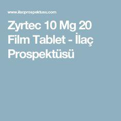 Zyrtec 10 Mg 20 Film Tablet - İlaç Prospektüsü