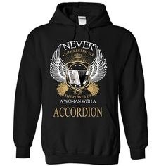 (Tshirt Coupons) Never Underestimate A Woman With A ACCORDION [TShirt 2016] Hoodies, Tee Shirts