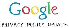Google Presents New Privacy Policy.