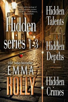 Hidden Series 1-3 (Hidden Talents, Hidden Depths, Hidden Crimes)