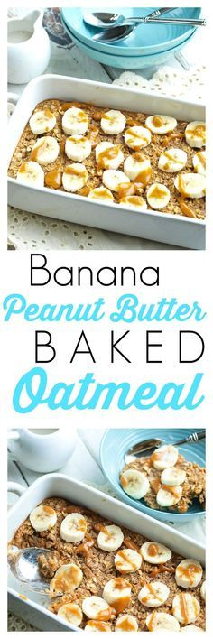 Banana Peanut Butter Baked Oatmeal Recipe.  This is a healthy breakfast recipe that you can prep the night before and bake in the morning. Easy!