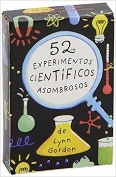 Baraja 52. Experimentos Científicos Asombrosos: Amazon.es: Lynn Gordon: Libros