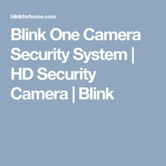 Blink One Camera Security System | HD Security Camera | Blink