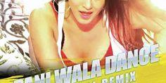 Paani Wala Dance - DJ Rahil Remix
