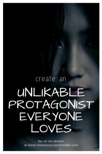 Unlikable Protagonist - The Manuscript Shredder Book Writing Tips, Writing Lessons, Writing Workshop, Writing Quotes, Fiction Writing, Writing Process, Writing Resources, Writing Help, Writing Skills