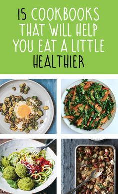 nice 15 Cookbooks That Will Help You Eat A Little Healthier