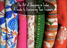 The Art of Shopping in India: A Guide to Discovering Your Treasure