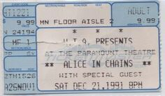 Alice In Chains - 21 Dec 1991 Paramount Theatre, members of Pearl Jam and Heart guested on some songs (ticket)