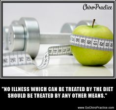 """No Illness which can be treated by the diet should be treated by any other means.""  -Moses Maimonides Quote"