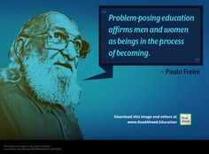 Desktop Background: Problem-posing education affirms men and women as beings in the process of becoming. Art Base, Men And Women, Favorite Quotes, Quotations, Desktop, Education, Reading, Image, Paulo Freire