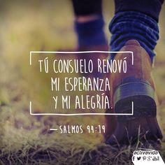 «Cuando mi mente se llenó de dudas, tu consuelo renovó mi esperanza y mi…
