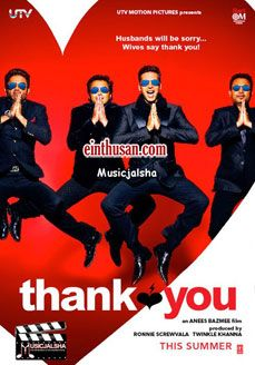 Thank You Hindi Movie Online - Akshay Kumar, Bobby Deol and Sonam Kapoor. Directed by Anees Bazmee. Music by Pritam. 2011 Thank You Tamil Movie Online.
