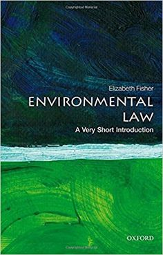 Environmental Law: A Very Short Introduction (Very Short Introductions): Elizabeth Fisher: 9780198794189