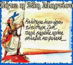"""The Greeks' motto was """"Liberty or Death"""" so they fought many battles and a lot of them died, but they finally won. Now we are a free nation because our . Greek Independence, Greek Warrior, Colors And Emotions, Greek Language, Greek History, 25 March, Greek Art, Pictogram, Ancient Greece"""