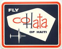 COHATA of HAITI - Great Old Airline Luggage Label, circa 1960