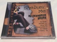 Cd Shelter Me 13 Original Songs Local Artists End Homelessness Weedpatch Sealed