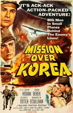 Mission Over Korea - 1953 - Movie Poster Old Movie Posters, Cinema Posters, Movie Poster Art, Poster Poster, Old Movies, Vintage Movies, 2015 Movies, Movie Theater, I Movie