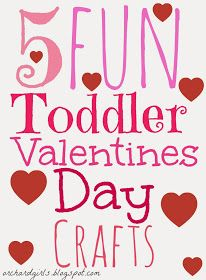 Orchard Girls: Top 5 Toddler Valentine's Day Crafts