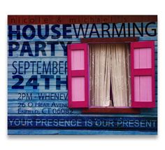 House warming party invitation.