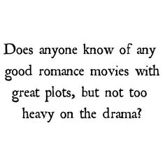 Pleeease help a sister out. I'm craven a romance and I've already watched my faves 100 times over. And please no Romeo and Juliet endings. I don't want to cry myself to sleep tonight! _____ #poem #poetry #poetrycommunity #poetsofinstagram #poetrycommunityofinstagram #writer #writers #creativewriting #writerscommunity #writersofinstagram #poetsofinstagram #writersunite #poetrysociety #lovewriting #writeordie #writtenword #freethepoet #words #spiltink #writing #write #wordporn #poetryisnotdead…