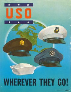 USO Wherever They Go ~ WWII poster