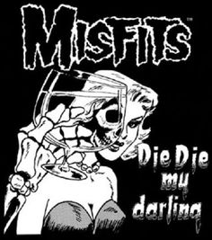 Misfits: Die Die my Darling (The Artwork of Pushead | The Retroist)