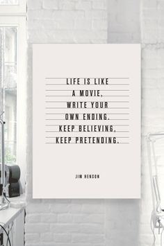 "Jim Henson Motivational Quote ""Life Is Like A Movie"" by TheMotivatedType @Etsy Muppets, Inspirational Print, Wall Decor, Black and White https://www.etsy.com/shop/TheMotivatedType"