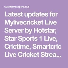 Latest updates for Mylivecricket Live Server by Hotstar, Star Sports 1 Live, Crictime, Smartcric Live Cricket Streaming: MyLivCricket Streaming during Test, ODI and T20 matches will be available here. You may enjoy watching online cricket games in HD Quality here on this site. MyLive Cricket Provides crictime Live video streaming online for free through the …  Mylivecricket Live Server by Hotstar, Star Sports 1 Live, Crictime, Smartcric Live Cricket StreamingRead More »
