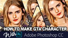 tutorial how to create GTA Character with adobe photoshop CC